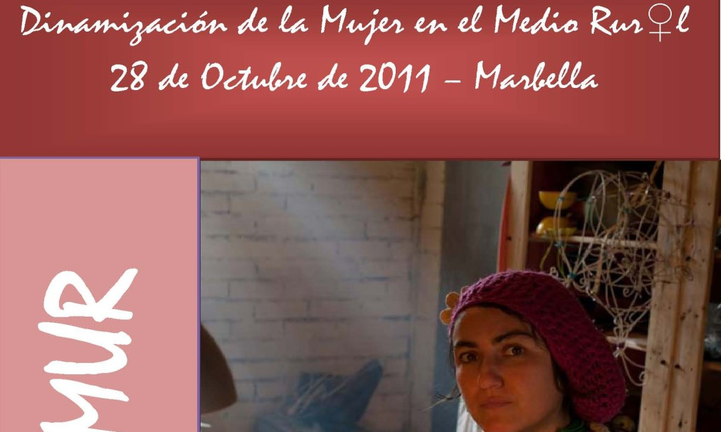 FEMUR CELEBRA UN FORO DE DINAMIZACION FR LA MUJER EN EL MEDIO RURAL EN ANDALUCIA